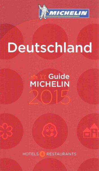 Michelin Red Guide 2015 Deutschland