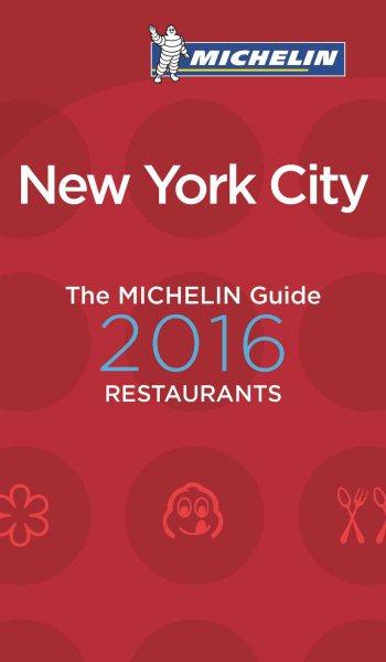 Michelin Guide 2016 New York City