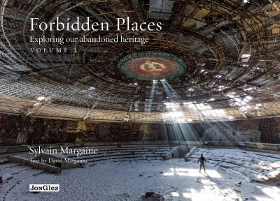 Forbidden places : : exploring our abandoned heritage.