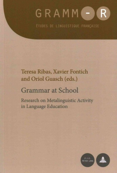 Grammar at school : research on metalinguistic activity in language education /