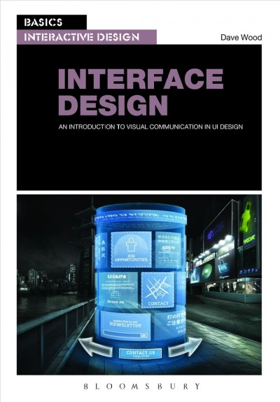 Interface design : an introduction to visual communication in UI design /