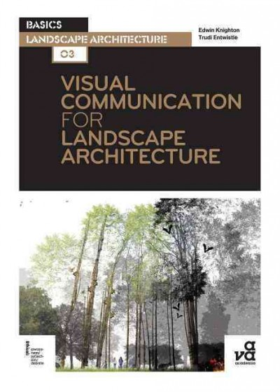 Visual communication for landscape architecture /