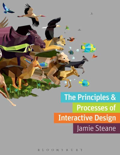 The principles & processes of interactive design /