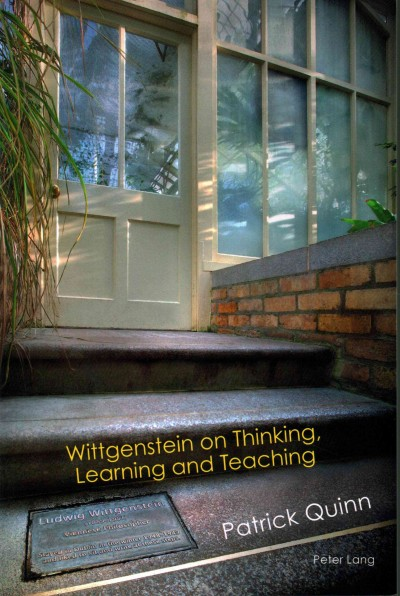 Wittgenstein on thinking, learning and teaching /