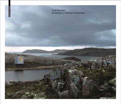 Todd Saunders : : architecture in northern landscapes