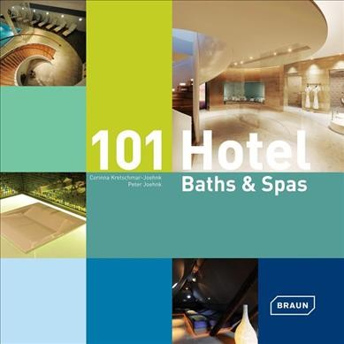 101 hotel baths & spas /
