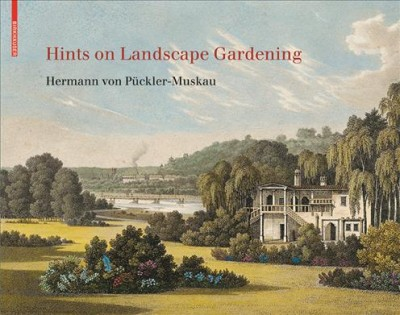 Hints on landscape gardening : together with a description of their practical application in Muskau /