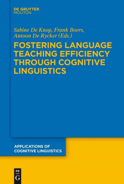 Fostering language teaching efficiency through cognitive linguistics /