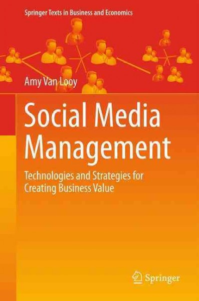 Social media management : : technologies and strategies for creating business value
