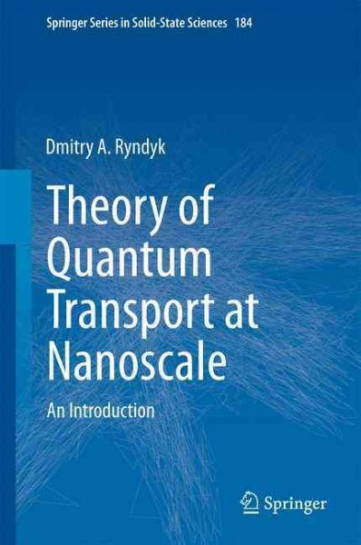 Theory of quantum transport at nanoscale : an introduction /