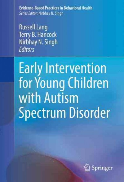 Early intervention for young children with autism spectrum disorder /