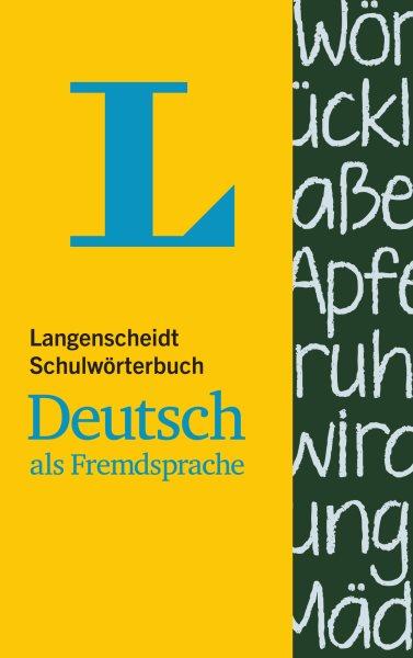 Langenscheidt Schulw顤terbuch Deutsch Als Fremdsprache