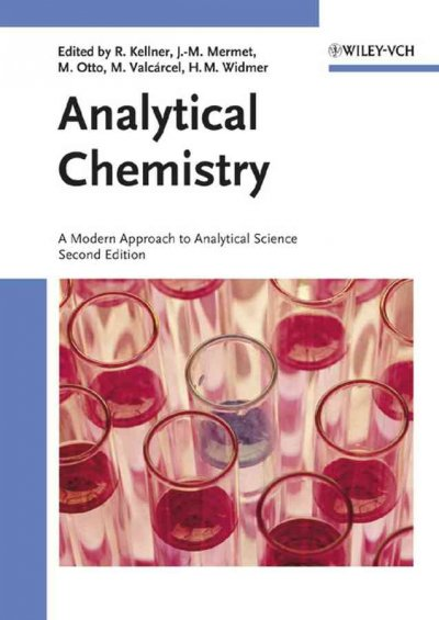 Analytical chemistry : a modern approach to analytical science /
