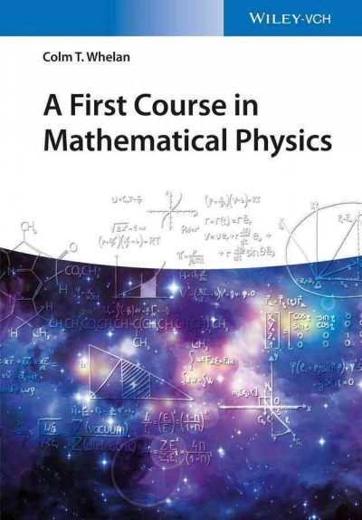 A first course in mathematical physics /
