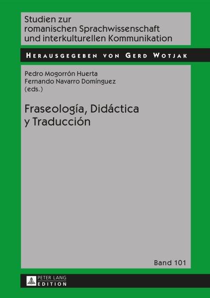 Fraseología, didáctica y traducción