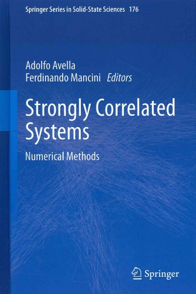 Strongly correlated systems : numerical methods /