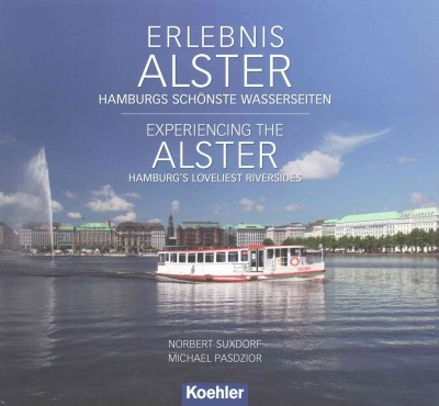 Erlebnis Alster / Experiencing the Alster