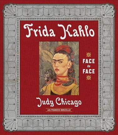 Frida Kahlo : face to face /