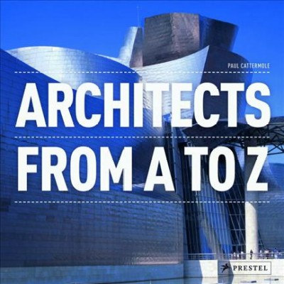 Architects from A to Z /