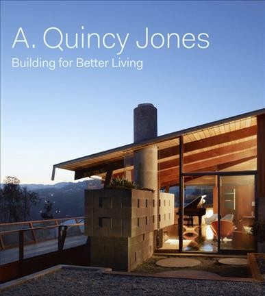 A. Quincy Jones : : building for better living