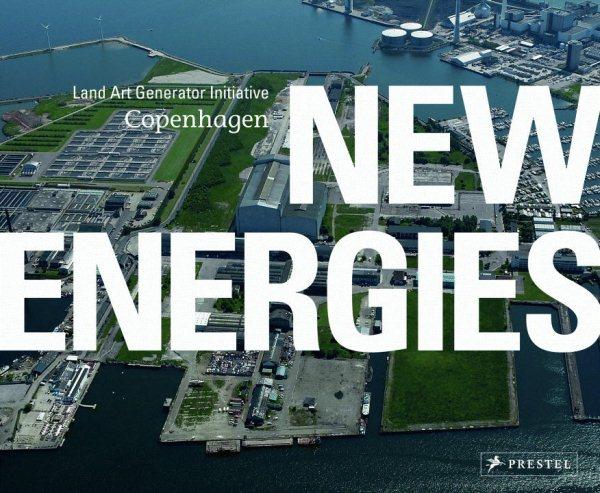 New energies : : land art generator initiative- Copenhagen