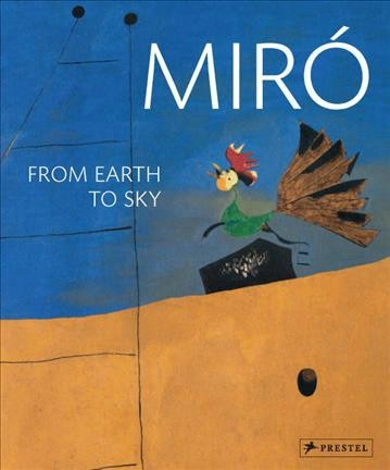 Miró : : from earth to sky