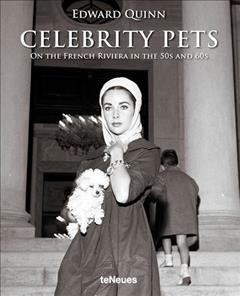 Celebrity pets on the French Riviera in the 50s and 60s /