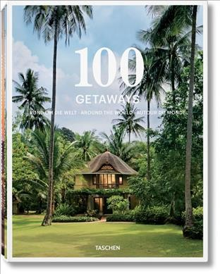 100 getaways :rund um die welt :around the world :autour du monde