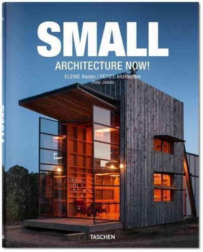 Small architecture now! = : Kleine Bauten = Petite architecture