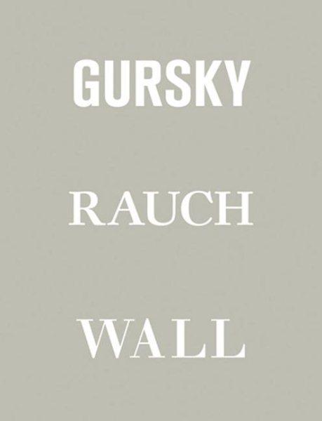 Gursky, Rauch, Wall
