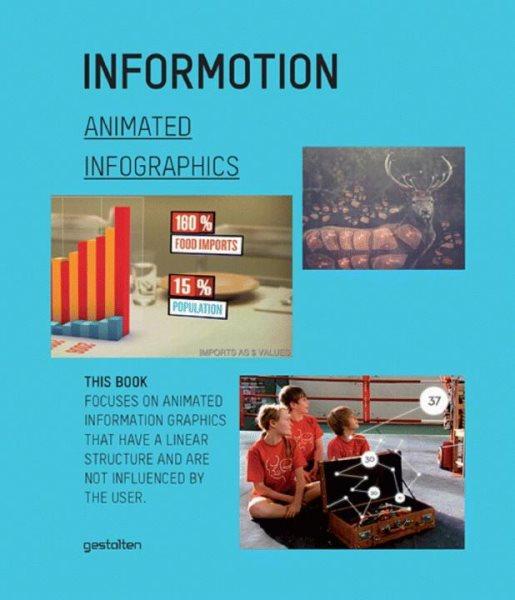 Informotion : animated infographics /