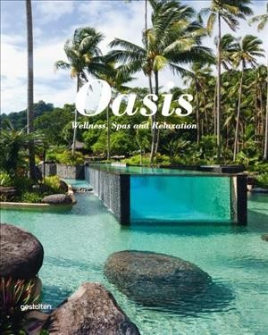 Oasis : : wellness- spas and relaxation
