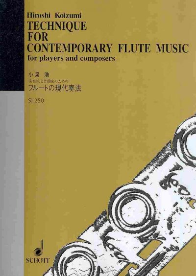 Technique for contemporary flute music for players and composers = フル‐トの現代奏法 /