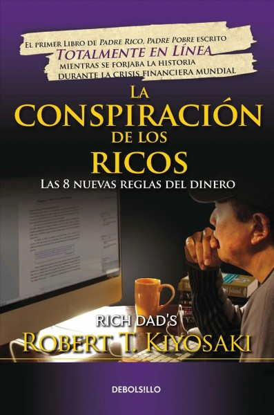 La conspiraci鏮 de los ricos/ Rich Dad's Conspiracy of the Rich