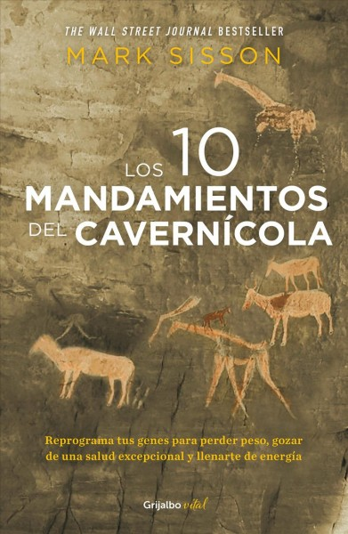 Los diez mandamientos del cavernicola /The Ten Commandments of the Caveman