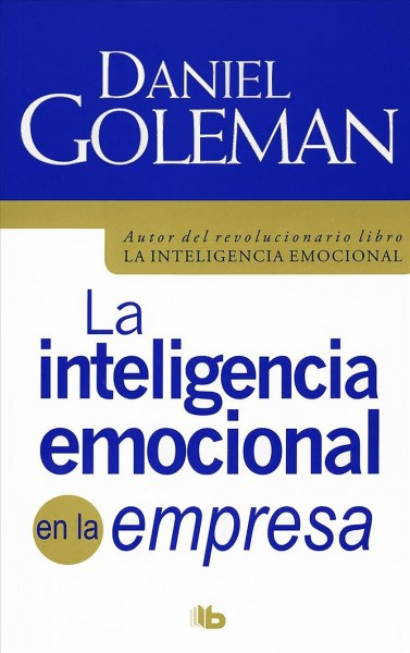 La inteligencia emocional en la empresa/ Working with Emotional Intelligence