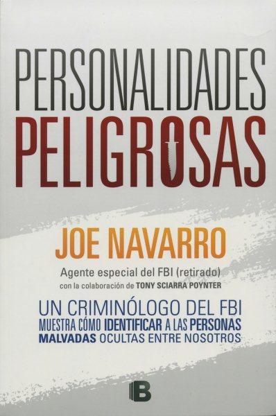 Personalidades peligrosas/ Dangerous Personalities