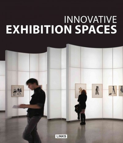 Innovative exhibition spaces /