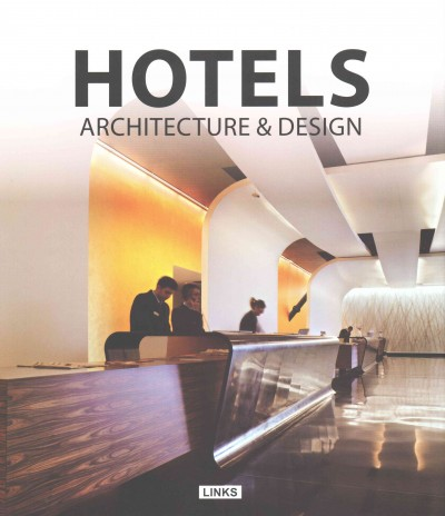 Hotels : : architecture and design