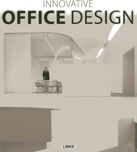 Innovative office design /
