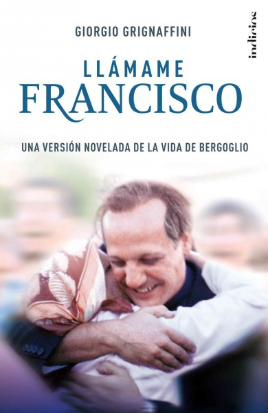 Llamame Francisco/ Call Me Francis