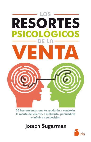 Los resortes psicologicos de la venta/ Triggers