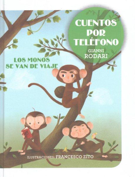 Los monos se van de viaje/ The Monkeys Go on a Trip