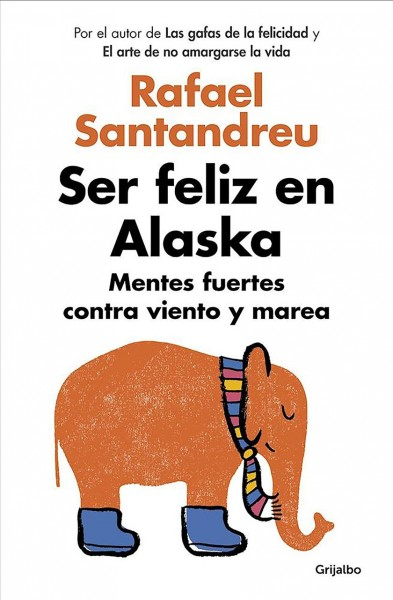 Ser feliz en Alaska/ Being Happy in Alaska