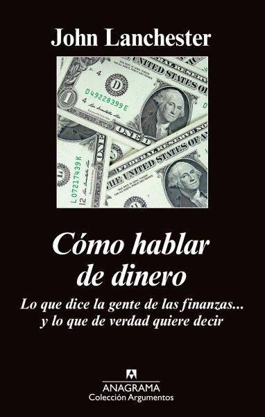 Como hablar de dinero / How to Speak Money