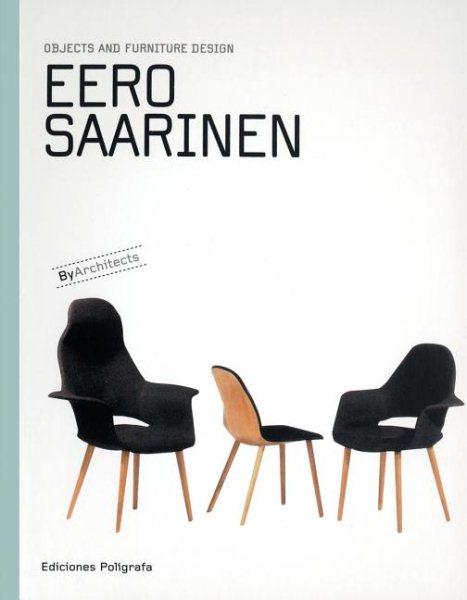 Eero Saarinen /
