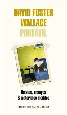 David Foster Wallace Port嫢il/ Portable David Foster Wallace