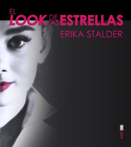 El look de las estrellas / The Look Book
