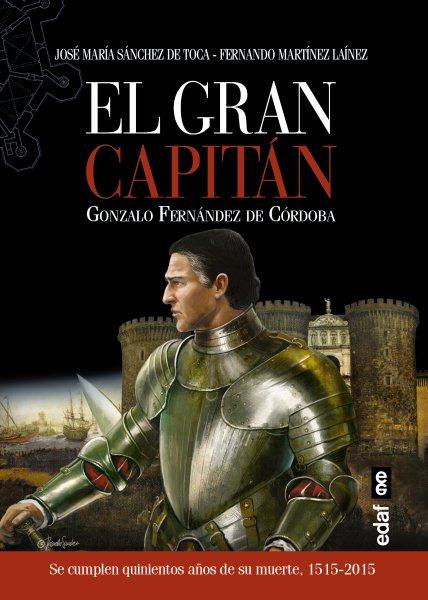 El gran capitan/ The Great Captain