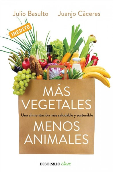 M嫳 vegetales, menos animales / More Vegetables, Less Animals
